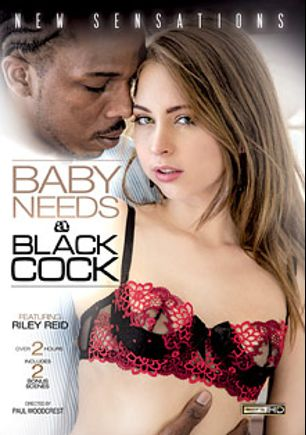 Baby Needs A Black Cock, starring Riley Reid, Moe Johnson, Scarlett Wild, Allie James, Alyssa Branch, Nichole Heiress, Prince Yahshua, Madison Young and Charlie Mack, produced by New Sensations.