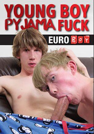 Young Boy Pyjama Fuck, produced by Euroboy.