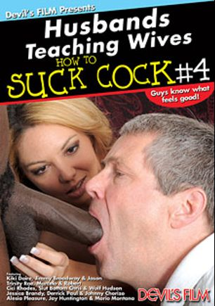 Husbands Teaching Wives How To Suck Cock 4, starring Jason *, Johnny Chorizo, Trinity Rae, Alesia Pleasure, Roxy Lovette, Cici Rhodes, Mario Montana, Slut Bottom Chris, Derrick Paul, Jimmy Broadway, Wolf Hudson, Marcelo, Jay Huntington, Robert and Kiki D'Aire, produced by Devil's Film and Devils Film.