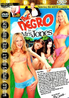 "Adult entertainment movie ""The Negro In Mrs. Jones"" starring Juliana Kincaid, Ashley Long & Aimee Tyler. Produced by Robert Hill Releasing Co.."