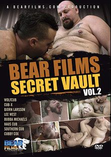 Bear Films Secret Vault 2, starring Cubby Cox, Southern Cub, Cub-X, Bjorn Larsson, Bubba Michaels, Wolf Cub, Lee West and Haus Cub, produced by Bear Films.