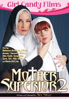 "Adult entertainment movie ""Mother Superior 2"" starring Marie McCray, Rebecca Bardoux & Mia Gold. Produced by Girl Candy Films."