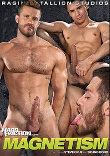 Magnetism, starring Armond Rizzo, Fabio Stallone, Jeremy Stevens, Donnie Dean, Shawn Wolfe, Connor Maguire, Landon Conrad and Tommy Defendi, produced by Hard Friction, Raging Stallion Studios and Falcon Studios Group.