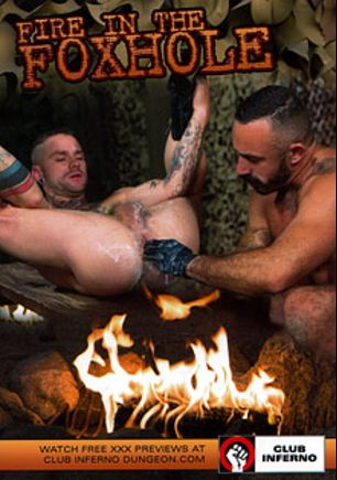 Fire In The Foxhole, starring Cylus Kohan, Alessio Romero, Drew Sebastian, Anthony London, Mitch Vaughn, Jackson Lawless and Jordano Santoro, produced by Club Inferno, Hot House Entertainment and Falcon Studios Group.