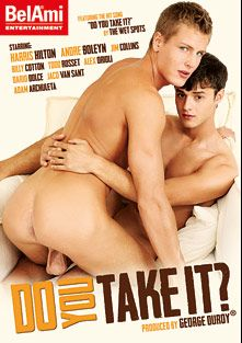 Do You Take It, starring Billy Cotton, Adam Archuleta, Jim Collins, Jaco Van Sant, Harris Hilton, Andre Boleyn, Todd Rosset, Dario Dolce and Alex Orioli, produced by Bel Ami.