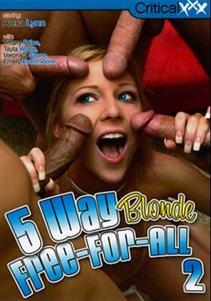 5 Way Blonde Free-For-All 2, starring Alexa Lynn, Tayla Wynn, Tiffany Price, Emily Evermoore and Veronica Stone, produced by Critical X.