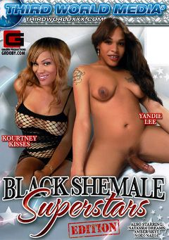 "Adult entertainment movie ""Black Shemale Superstars"" starring Yandie Lee, Kourtney Kisses & Nodi Nadia. Produced by Grooby Productions."
