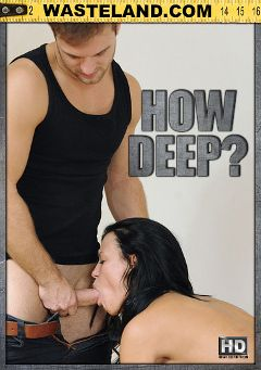 "Adult entertainment movie ""How Deep"" starring Amylee, Slave Debbie & Vyxen Steel. Produced by Wasteland Studios."