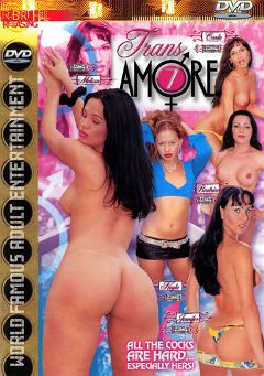 "Adult entertainment movie ""Trans Amore 7"". Produced by Robert Hill Releasing Co.."