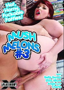 Mush Melons 3, starring Bella Bendz, Eliza Allure, Angie Luv and Cherie, produced by Platinum X Pictures.