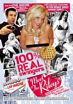 "Adult entertainment movie ""100 Percent Real Swingers: Meet The Rileys"" starring Taylor Riley, Carey Riley & Addie. Produced by Vivid Entertainment."