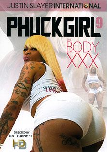 Phuck Girl 9, starring The Body, Alexis Breeze, Katie Cummings, Nat Turner, Beauty, Carol and Cherokee, produced by Justin Slayer Productions.