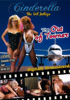 "Adult entertainment movie ""The Out Of Towner"" starring Angel Kelly, Samantha Strong & Sade. Produced by Cinderella-Lost Footage."