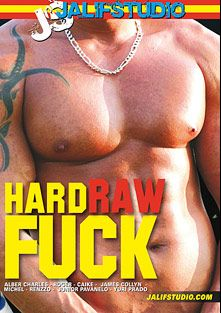 Hard Raw Fuck, starring Roger, Caike, Renzzo, James Collye, Junior Pavanelli, Yuri Prado, Alber Charles and Michel, produced by Jalif Studio.