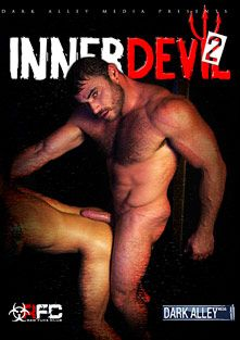 Inner Devil 2, starring Armond Rizzo, Mike Dozer, Mike Anders, Manuel Rokko, Troy Moreno, Jessy Karson, Draven Torres and Antonio Biaggi, produced by Dark Alley Media.