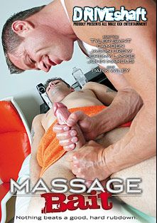 Massage Bait, starring Camden, Jason Crew, Jeremy Lange, Tyler Saint, Park Wiley and John Marcus, produced by Driveshaft and Massage Bait.