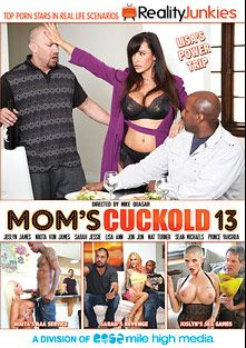 Mom's Cuckold 13, starring Nikita Von James, Sarah Jessie, Joslyn James, Lisa Ann, Jimmy Broadway, Prince Yahshua, Jon Jon, Nat Turner and Sean Michaels, produced by Mile High Media and Reality Junkies.