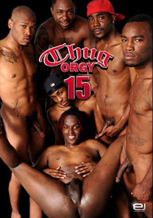 Thug Orgy 15, produced by Edward James Productions.