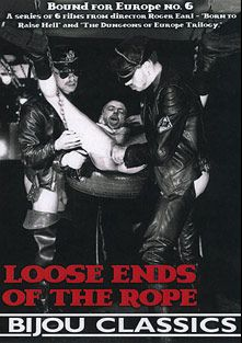 Loose Ends Of The Rope, starring Gunther, Hubert, Edgardo Dolger, Guschi Schulz, Harry Ros, Werner, Sven, Walter and Frank, produced by Bijou Gay Classics.