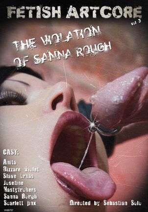 Straight Adult Movie Fetish Artcore 3: The Violation Of Sanna Rough