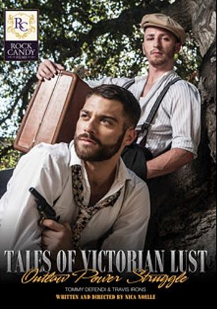 Tales Of Victorian Lust: Outlaw Power Struggle, starring Tommy Defendi and Travis Irons, produced by Rock Candy Films.