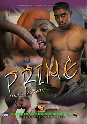 Prime Real Estate, starring Haiti, Kali (m), XL, Samson, Lyric (m) and Kameron (m), produced by Entertainment West Studios.