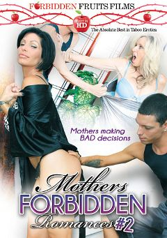"Adult entertainment movie ""Mothers Forbidden Romances 2"" starring Shay Fox, Jodi West & Tyler Page. Produced by Forbidden Fruits Films."