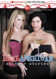 "Featured Studio - Forbidden Fruits Films presents the adult entertainment movie ""Real American Swinger Stories""."