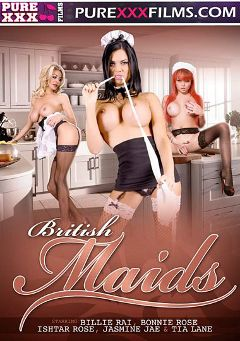 "Adult entertainment movie ""British Maids"" starring Billie Rai, Jasmine Jae & Tia Lane. Produced by Purexxxfilms."
