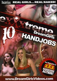 Exxxtreme Dreamgirls 10, produced by Dream Girls.