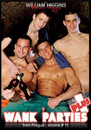 Wank Parties Plus From Prague 11, starring Daniel Kutka, Adam Rupert, Walter Uwe, Jan Faust, Borek Sokol, Robert Drtina, Lukas Pribyl and Thomas Fiaty, produced by William Higgins.