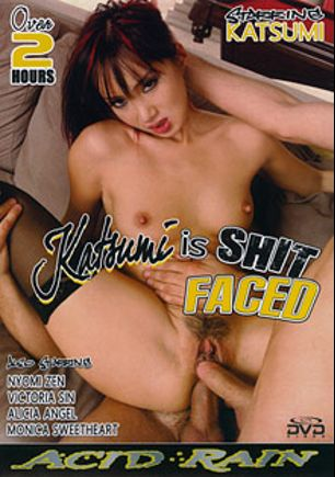 Katsumi Is Shit Faced, starring Katsuni, Alicia Angel, Nyomi Zen, Victoria Sin and Monica Sweetheart, produced by Acid Rain.