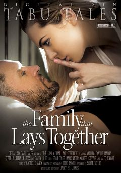 "Adult entertainment movie ""The Family That Lays Together"" starring Maddy O'Reilly, Tyler Nixon & Brad Tyler. Produced by Digital Sin."
