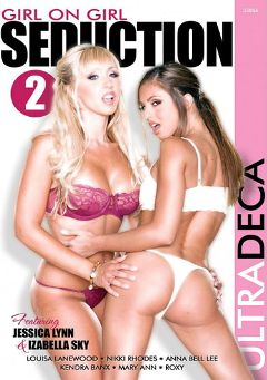 "Adult entertainment movie ""Girl On Girl Seduction 2"" starring Jessica Lynn, Isabella Sky & Kendra Banx. Produced by Sunset Media."