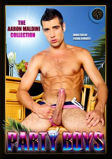 The Aaron Maldini Collection: Party Boys, starring Aaron Maldini, produced by Diamond Pictures.