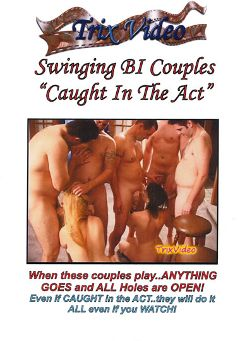 "Adult entertainment movie ""Swinging Bi Couples: Caught In The Act"" starring Lilah Love, Misti (f) & Brooke Lynn Sky. Produced by Trix Productions."