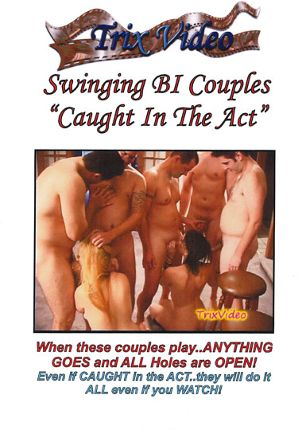 Straight Adult Movie Swinging Bi Couples: Caught In The Act