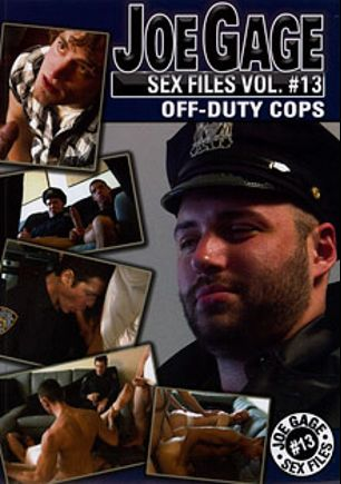 Joe Gage Sex Files 13: Off-Duty Cops, starring Mallory (m), Barbato, Todd Verow, Lopez, Kenyon, Jake Steel, Grant, Eddie, Finnegan, Ritter, Sutter and Frankovitch, produced by Dragon Media.