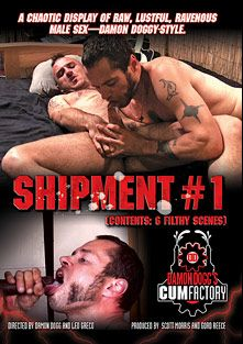 Shipment, starring Xander Spade, Darius, Damon Dogg, Zion Prescott, Giuseppe, T.J. Weston and Chris Jenkins, produced by Factory Video Productions and Damon Dogg's Cum Factory.