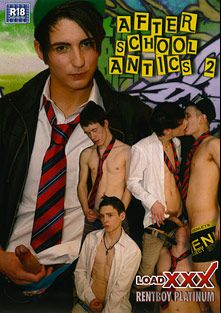 After School Antics 2, starring Skye Romeo, Sean Mann, Kyle Dickson, Aaron Aurora, Josh Parker, Luke James, Charlie Snake and Scott Davies, produced by Load Enterprises and Rentboy UK.