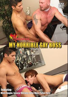 My Horrible Gay Boss, starring Spencer Williams, Mitch Vaughn, Kyler Moss and Parker Perry, produced by Phoenixxx and PornPlays.