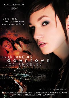 "Adult entertainment movie ""Lesbians Go Downtown Los Angeles"" starring Nikki Hearts, Mischa Brooks & Skylar Green. Produced by Filly Films."