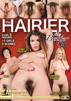 "Adult entertainment movie ""The Hairier The Better 3"" starring Dominica Phoenix, Bunny Freedom & Coco. Produced by AMKingdom."