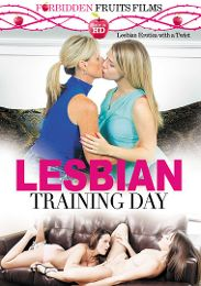 "Featured Studio - Forbidden Fruits Films presents the adult entertainment movie ""Lesbian Training Day""."