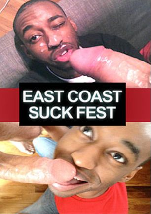 East Coast Suck Fest, produced by Ch. 2 Productions.