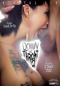 "Adult entertainment movie ""Down The Throat 2"" starring Bonnie Rotten, Adriana Chechik & Karmen Karma. Produced by Digital Sin."