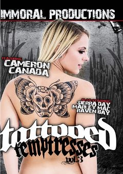 "Adult entertainment movie ""Tattooed Temptresses 3"" starring Cameron Canada, Marley Mac & Raven Bay. Produced by Immoral Productions."