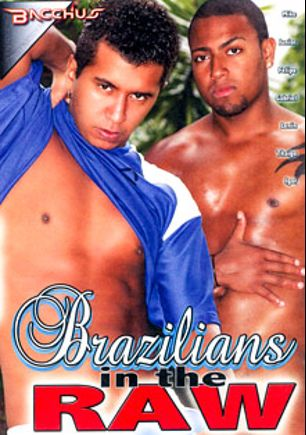 Brazilians In The Raw, starring Junior, Mike *, Lenin, Tiago De Castro, Igor, Felipe and Gabriel, produced by Bacchus.