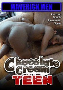 Chocolate Cream Teen, starring Chris (AMVC), The Maverick Men, Cole Maverick and Hunter