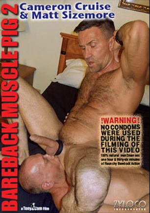 Bareback Muscle Pig 2, starring Cameron Cruise (m) and Matt Sizemore, produced by ZyloCo.
